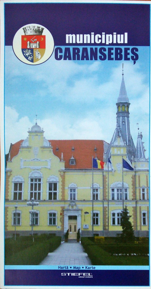 Municipiul Caransebes Harta Pliabila Stiefel Romania